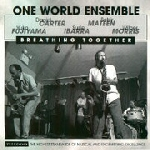 one world ensemble (carter - mateen - fujiyama - ibarra - morris) - breathing together
