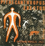 the charles mingus jazz workshop - pithecanthropus erectus