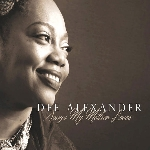 dee alexander - songs my mother loves