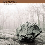 joe morris - age of everything