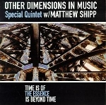 other dimensions in music - time is of the essence is beyond time