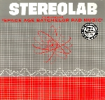 stereolab - space age batchelor pad music