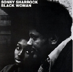 sonny sharrock - black woman (180 gr.)
