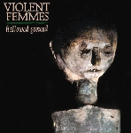 violent femmes - hallowed ground (180 gr.)