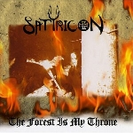 satyricon / enslaved - the forest is my throne