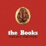 the books - thought for food (remastered deluxe edition)