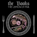 the books - the lemon of pink (remastered deluxe edition)