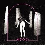 mono - before the past - live from electrical audio
