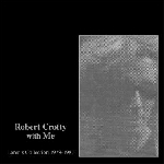 robert crotty - loren connors - robert crotty with me (loren's collection 1979-1987)