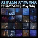 sufjan stevens - blue bucket of gold live 12'' single + hotline bling live (feat. gallant)