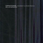 william basinski - variations : a movement in chrome primitive