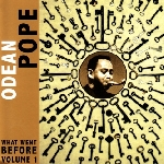 odean pope - what went before volume 1