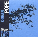 odeon pope - plant life