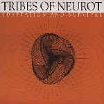 tribes of neurot - adaptation and survival