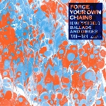 v/a - forge your own chains (heavy psychedelic ballads and dirges 1968-1974)