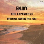 v/a - enjoy the experience : homemade records 1958 - 1992