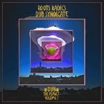 roots radics / dub syndicate - dub the planet : vol.1 (rsd 2019)