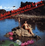 acid mothers temple & the melting paraiso u.f.o - acid motherly love