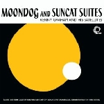 kenny graham and his satellites - moondog and suncat suites