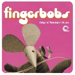 fingerbobs - original television music