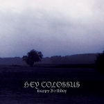hey colossus - happy birthday