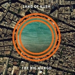 land of kush - the big mango