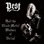pest - hail the black metal