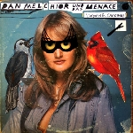 dan melchior und das menace - catbirds & cardinals
