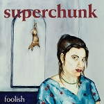 superchunk - foolish (180 gr.)