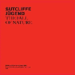 sutcliffe jugend - the fall of nature