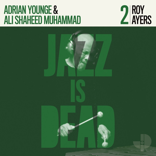 roy ayers - adrian younge & ali shaheed muhammad - jazz is dead 2