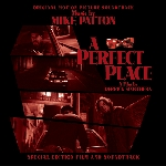 mike patton - a perfect place