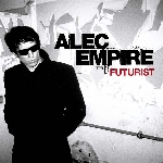 alec empire (atari teenage riot) - futurist