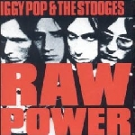 iggy pop & the stooges - raw power