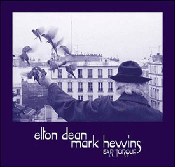 elton dean - mark hewins - bar torque