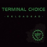terminal choice - reloadead