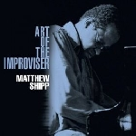 matthew shipp - art of the improviser