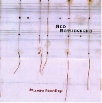 ned rothenberg - the lumina recordings