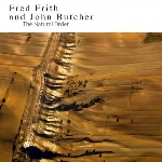 fred frith and john butcher - the natural order