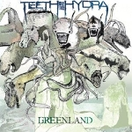 teeth of the hydra - greenland