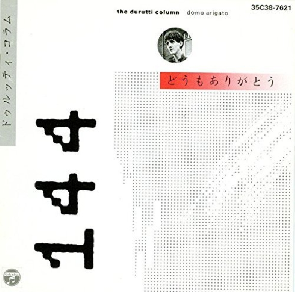 The Durutti Column - Domo Arigato: Live in Japan 1985