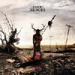 the blood of heroes - remain
