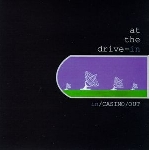 at the drive-in - in / casino / out (clear vinyl)