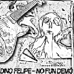 dino felipe - no fun demo