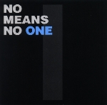 no means no - one