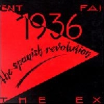 the ex - 1936 - the spanish revolution