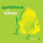 sparklehorse + fennesz - in the fishtank 15