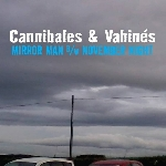 cannibales & vahinés (g.w. sok - the ex) - mirror man / november night (record store day 2015 release)