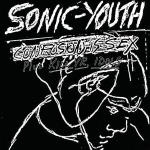 sonic youth - confusion is sex / kill yr. idols