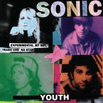 sonic youth - experimental jet set, trash & no star